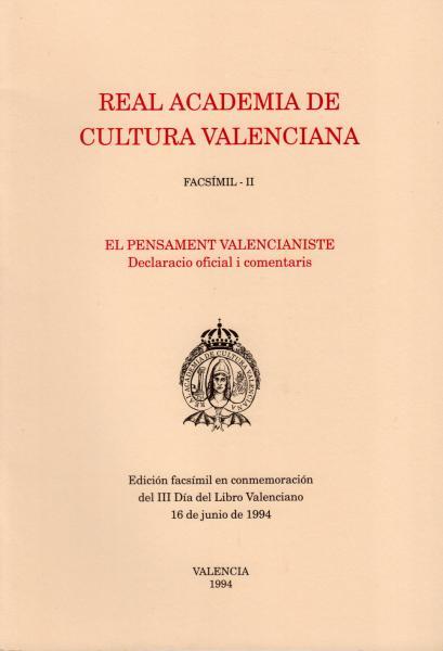 El pensament valencianiste. Declaracio oficial i comentaris