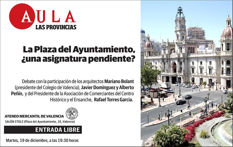 La Plaza del Ayuntamiento, ¿una asignatura pendiente?