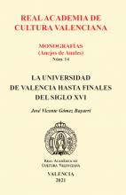 La Universidad de Valencia hasta finales del siglo XVI